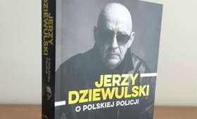 Jerzy Dziewulski o polskiej policji książka