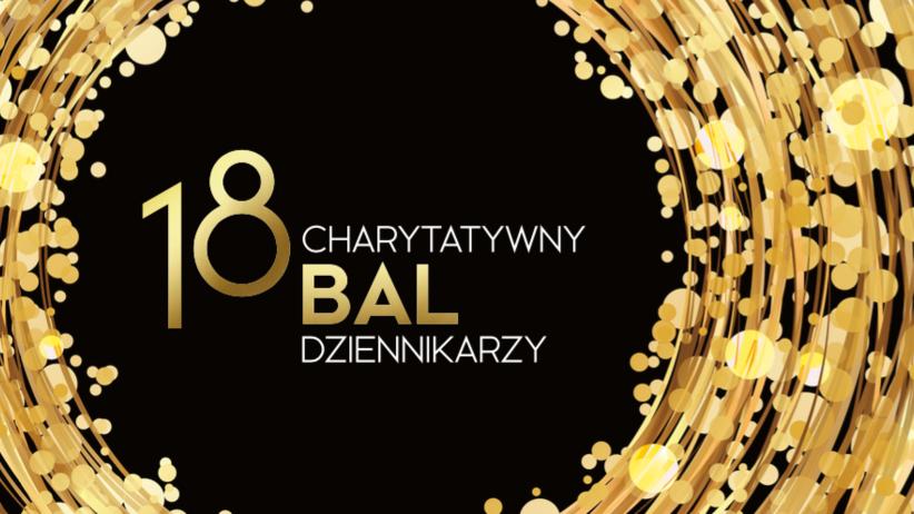 XVIII Charytatywny Bal Dziennikarzy